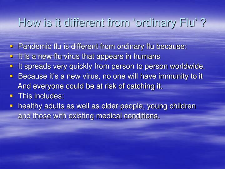 How is it different from ordinary flu