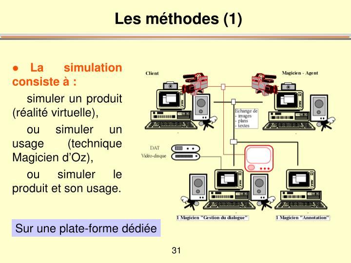 Les méthodes (1)