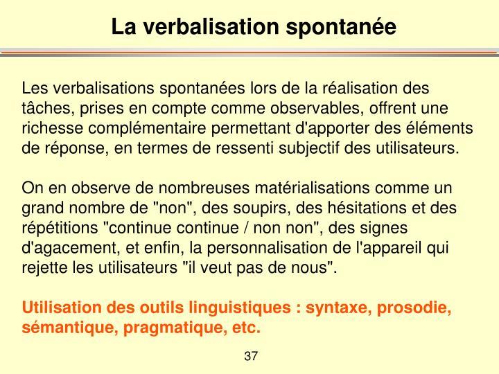 La verbalisation spontanée