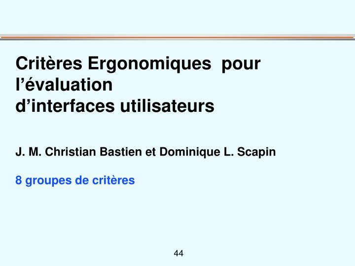 Critères Ergonomiques  pour l'évaluation