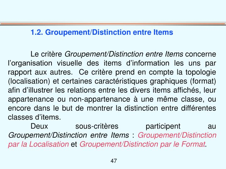 1.2. Groupement/Distinction entre Items