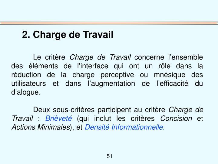 2. Charge de Travail