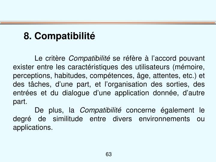 8. Compatibilité