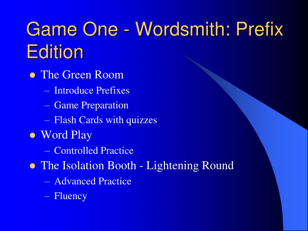 Game One - Wordsmith: Prefix Edition