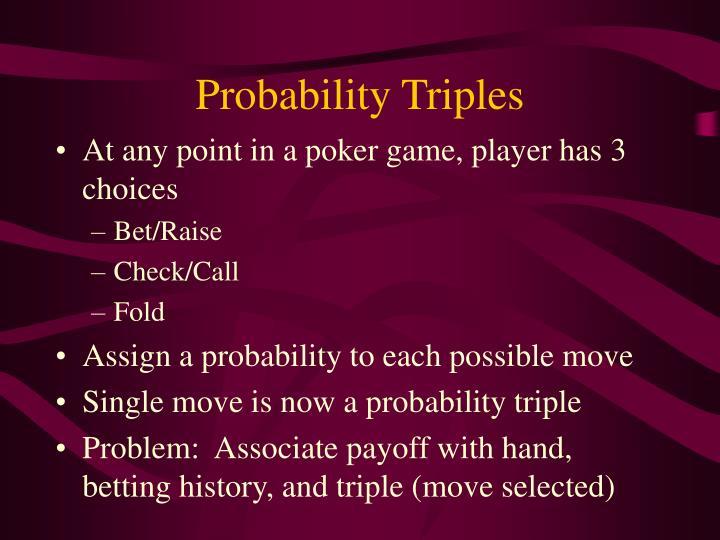 Probability Triples