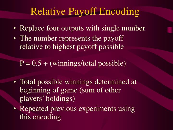 Relative Payoff Encoding
