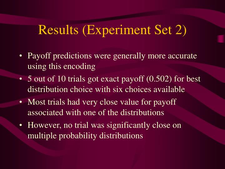 Results (Experiment Set 2)