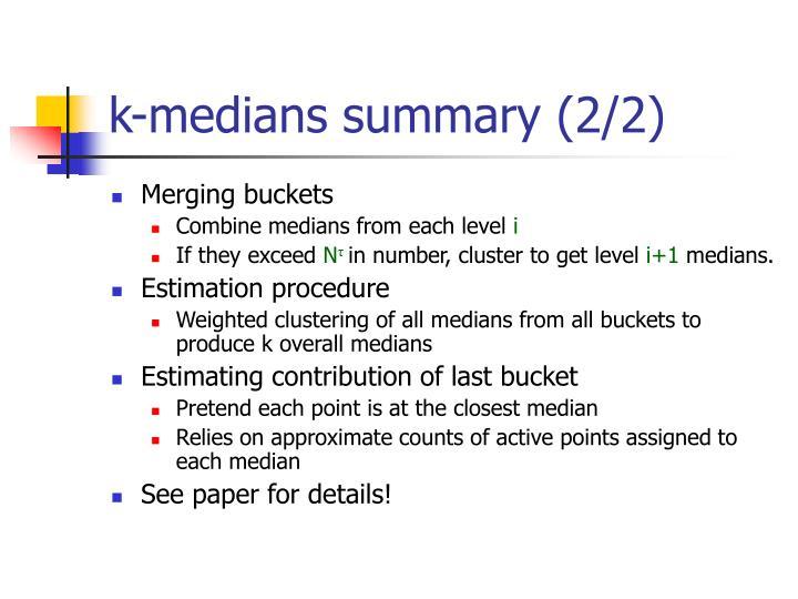 k-medians summary (2/2)