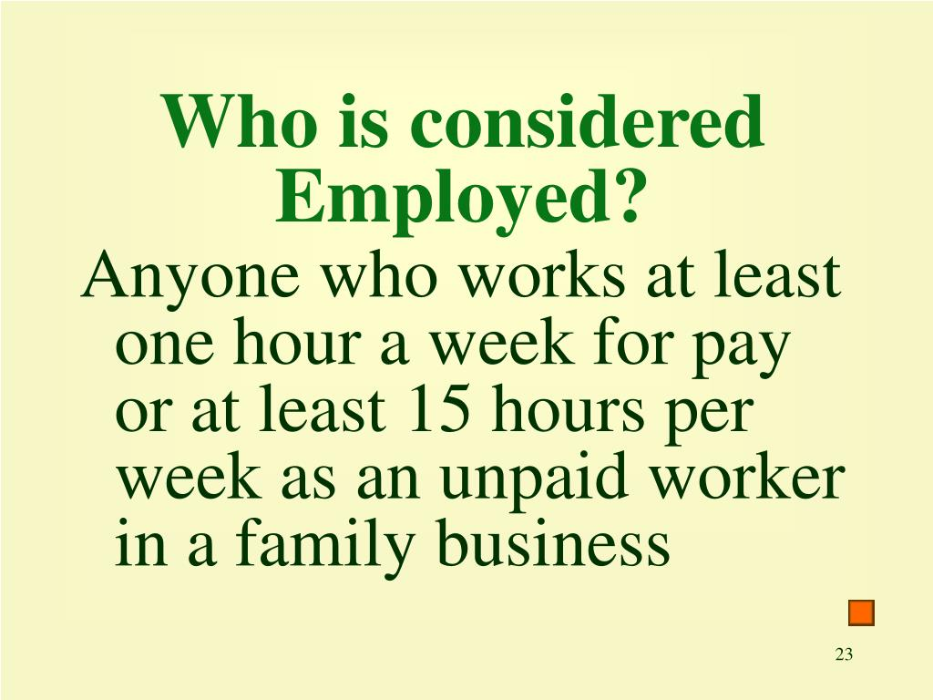 Who is considered Employed?