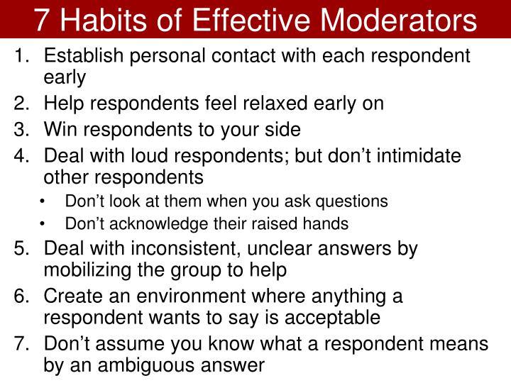 7 Habits of Effective Moderators