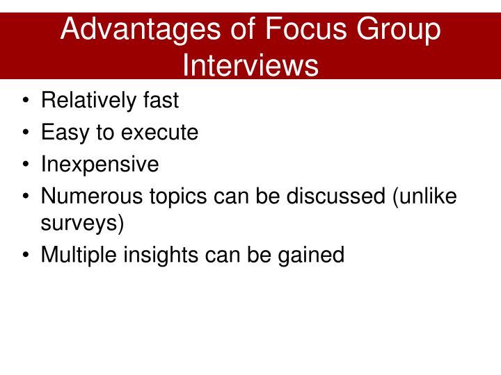 Advantages of Focus Group Interviews