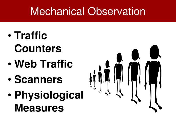 Mechanical Observation