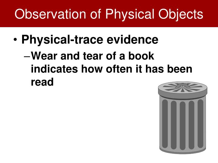 Observation of Physical Objects