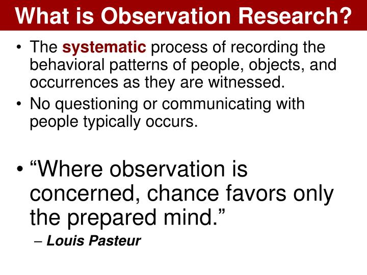 What is Observation Research?