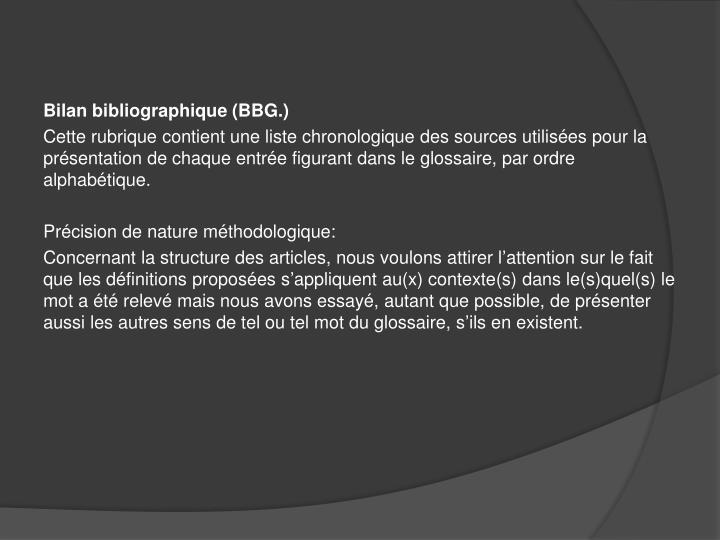 Bilan bibliographique (BBG.)