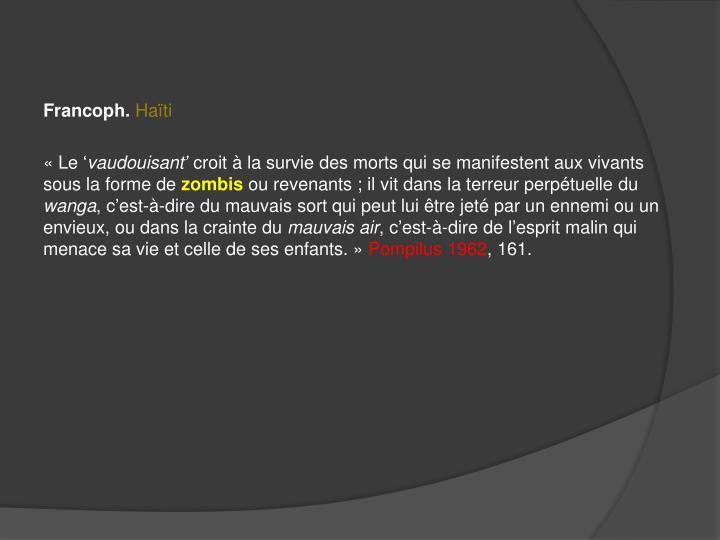 Francoph.