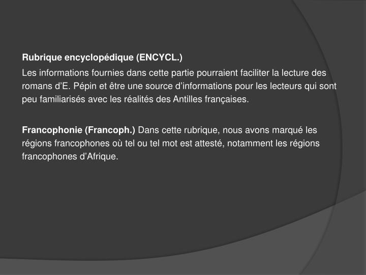 Rubrique encyclopédique (ENCYCL.)