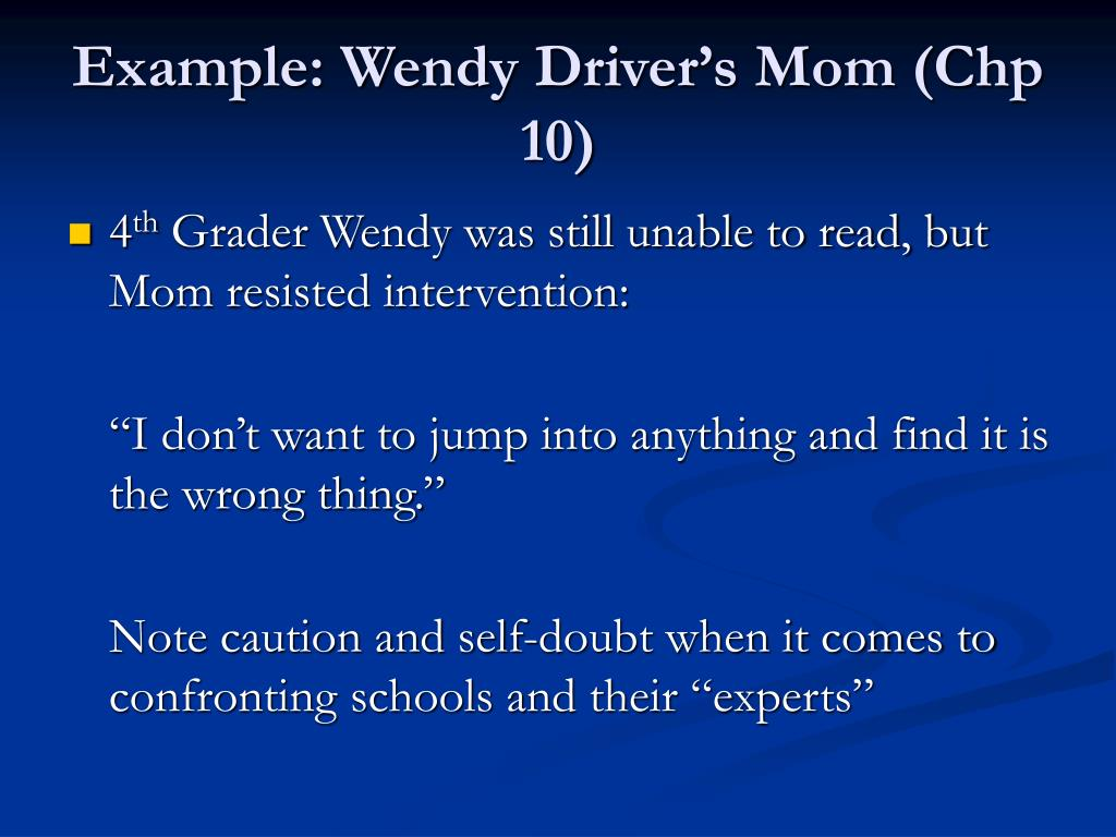Example: Wendy Driver's Mom (Chp 10)