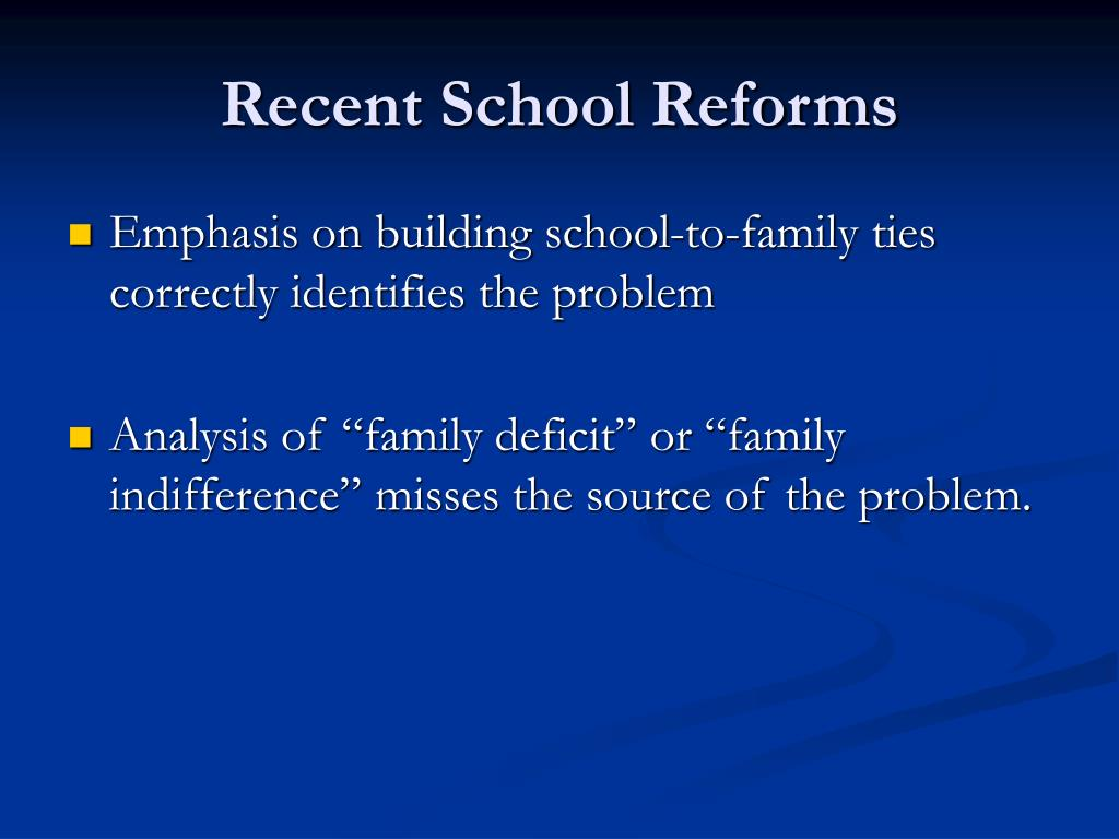Recent School Reforms