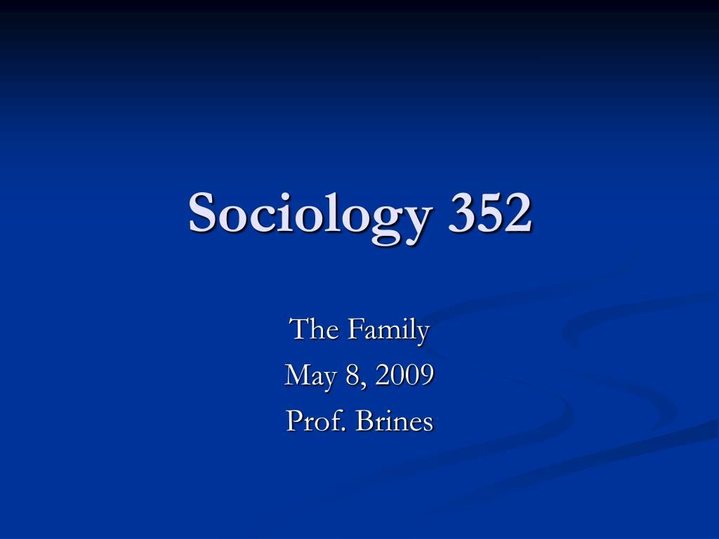 Sociology 352