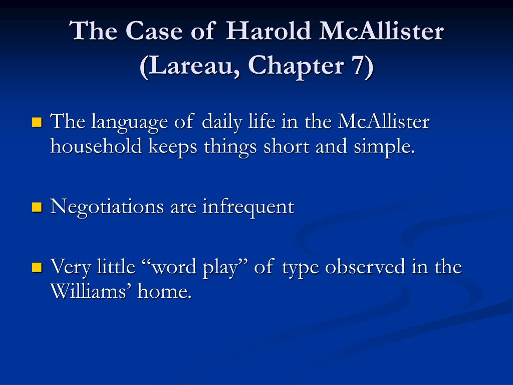 The Case of Harold McAllister (Lareau, Chapter 7)