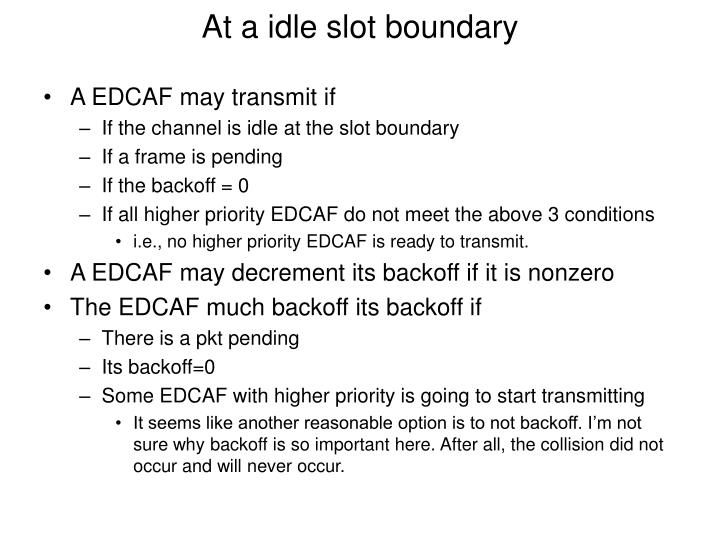 At a idle slot boundary