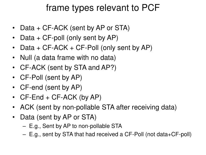 frame types relevant to PCF