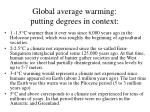 global average warming putting degrees in context