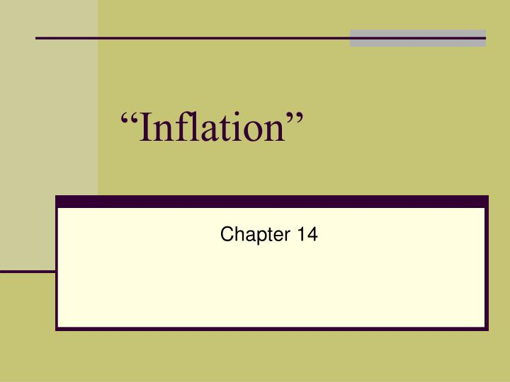 """Inflation"""