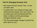 part b changing the base year