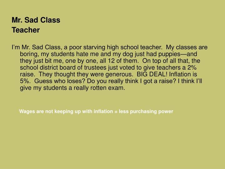 Mr. Sad Class