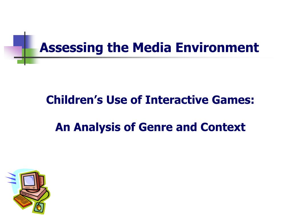 Assessing the Media Environment