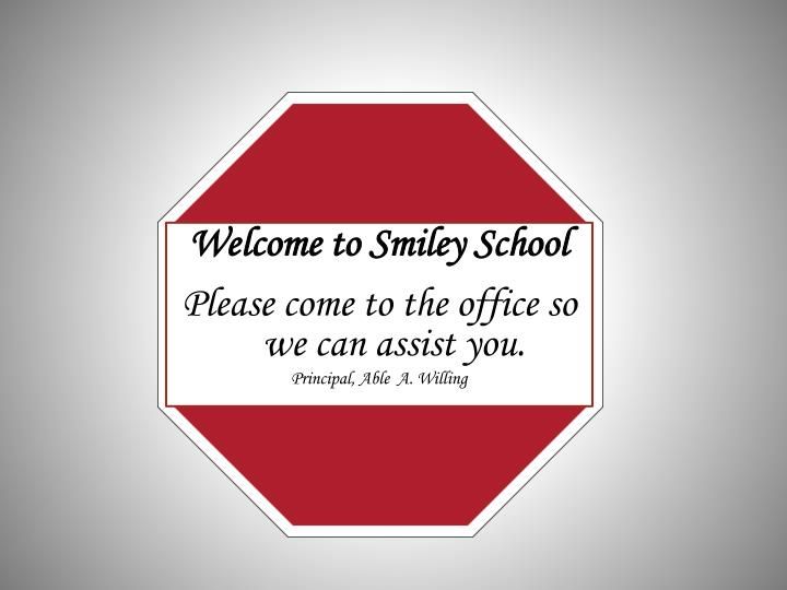 Welcome to Smiley School