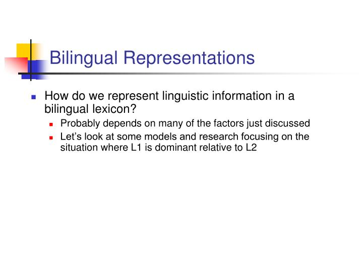 Bilingual Representations