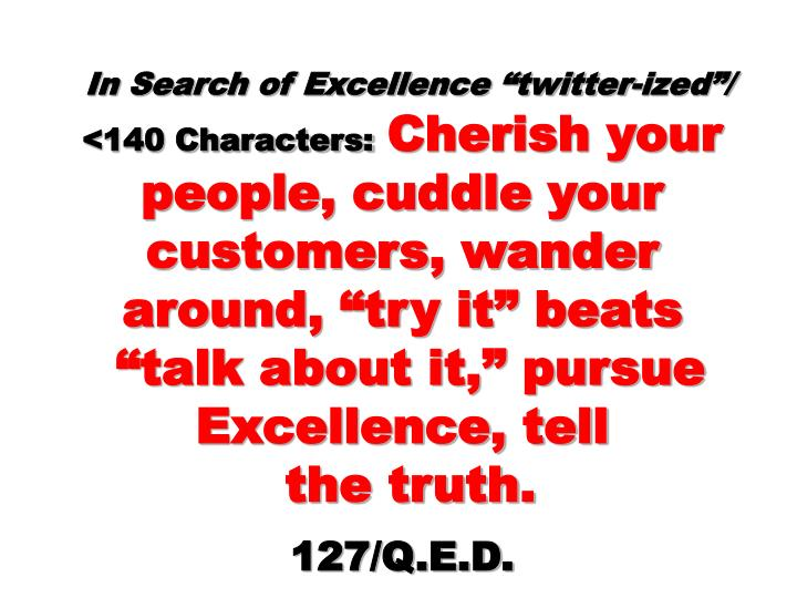 "In Search of Excellence ""twitter-ized""/"