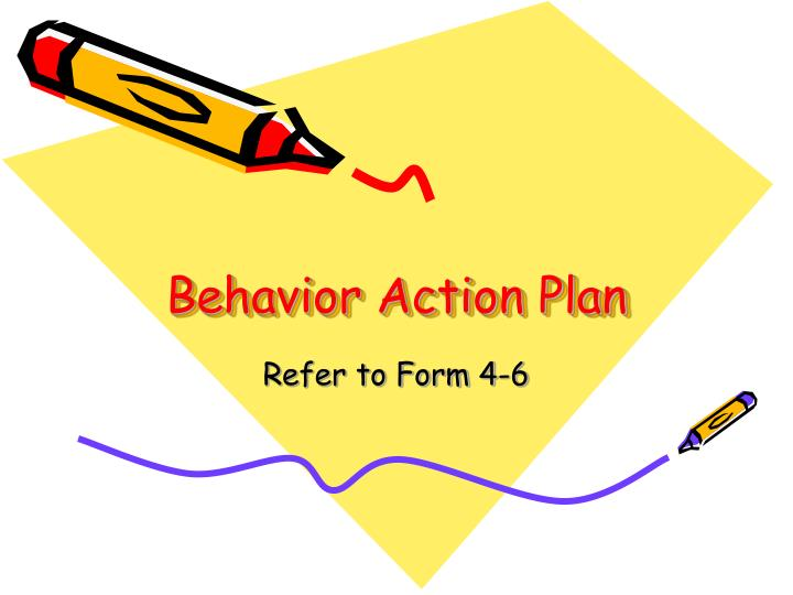 Behavior Action Plan