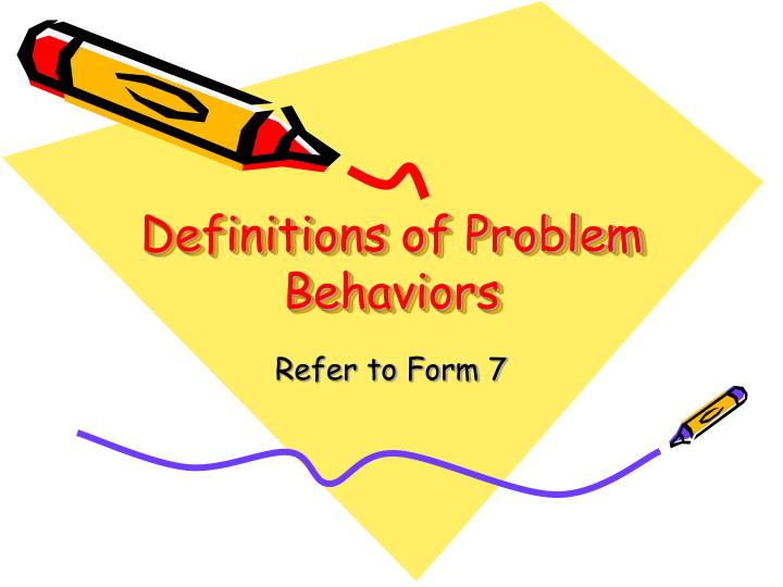 Definitions of Problem Behaviors