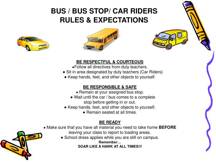 BUS / BUS STOP/ CAR RIDERS