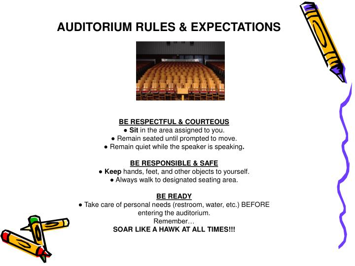 AUDITORIUM RULES & EXPECTATIONS