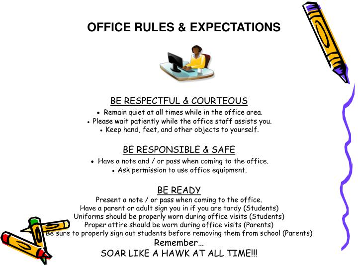 OFFICE RULES & EXPECTATIONS
