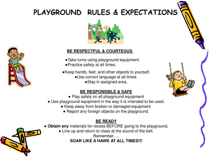 PLAYGROUND  RULES & EXPECTATIONS