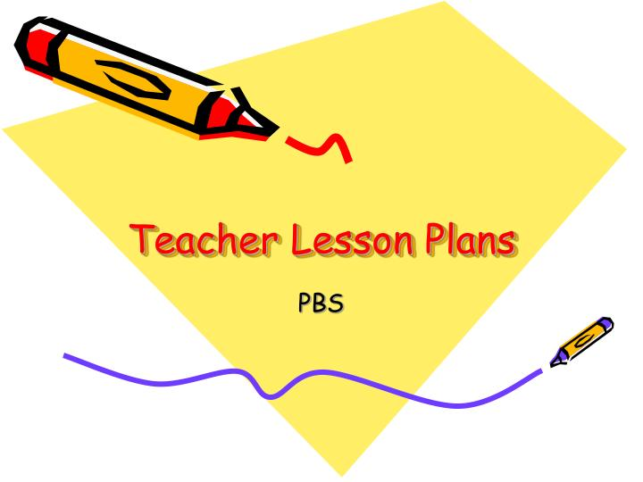 Teacher Lesson Plans