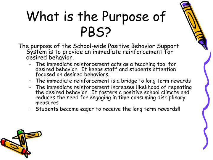 What is the Purpose of PBS?