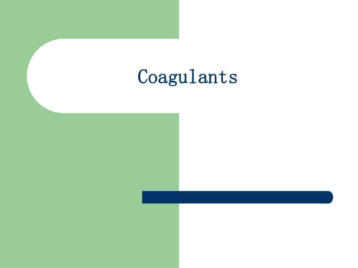 Coagulants