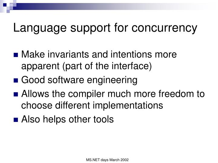 Language support for concurrency