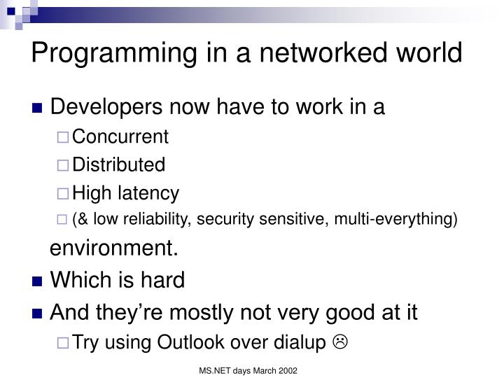Programming in a networked world