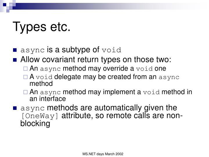 Types etc.