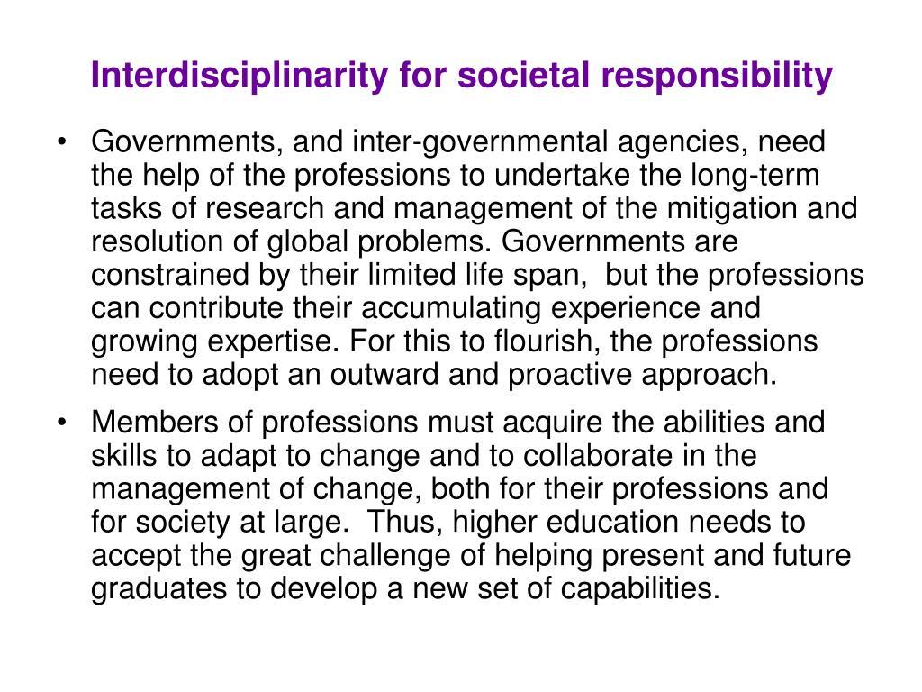 Interdisciplinarity for societal responsibility