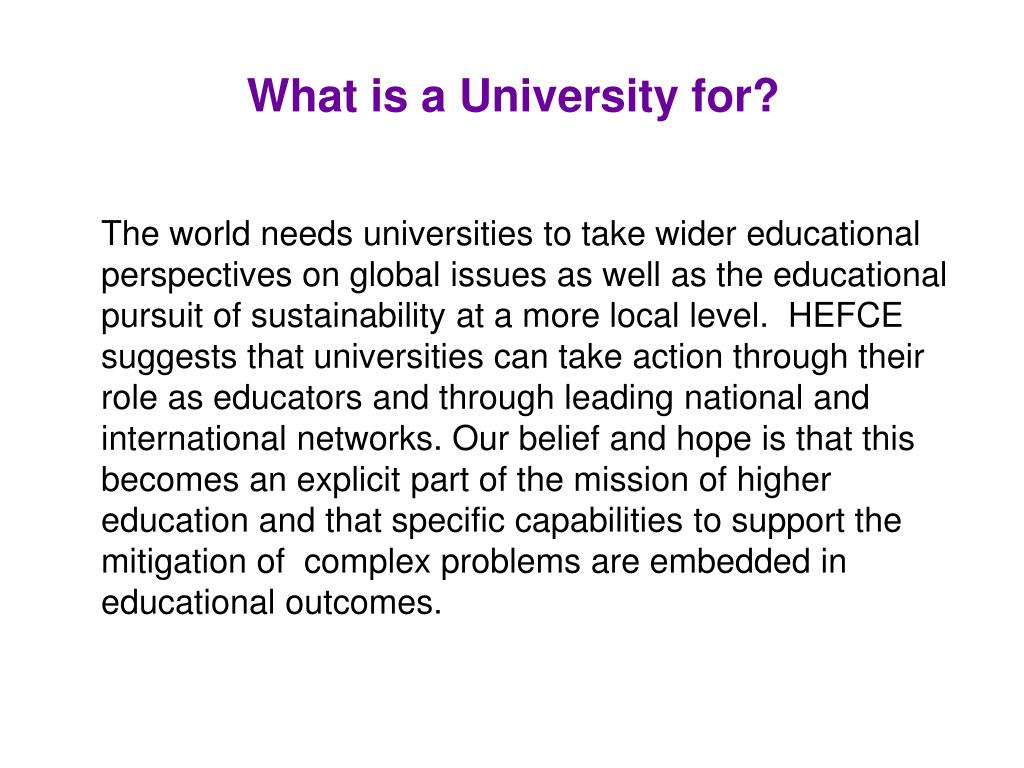 What is a University for?