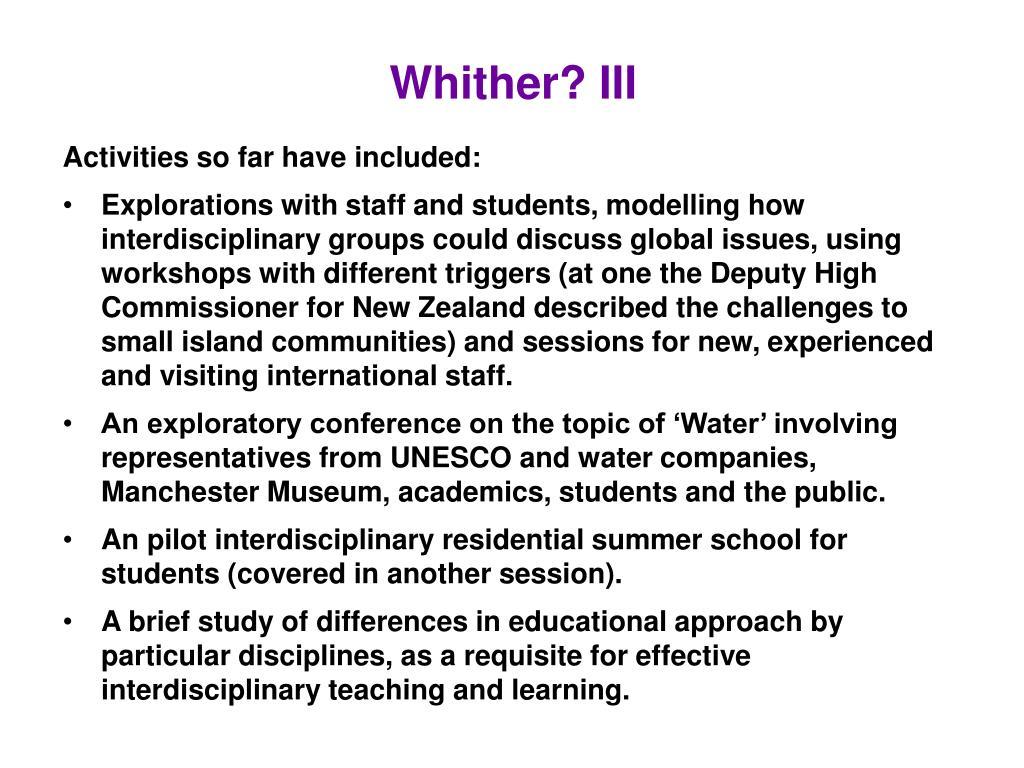 Whither? III
